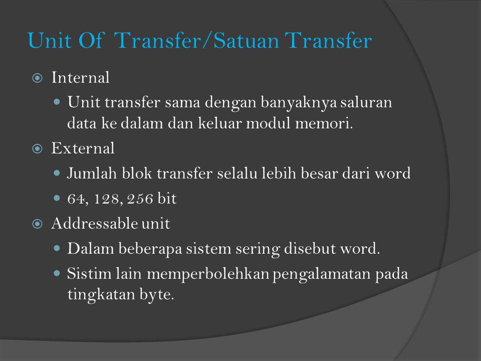 Unit Of Transfer/Satuan Transfer