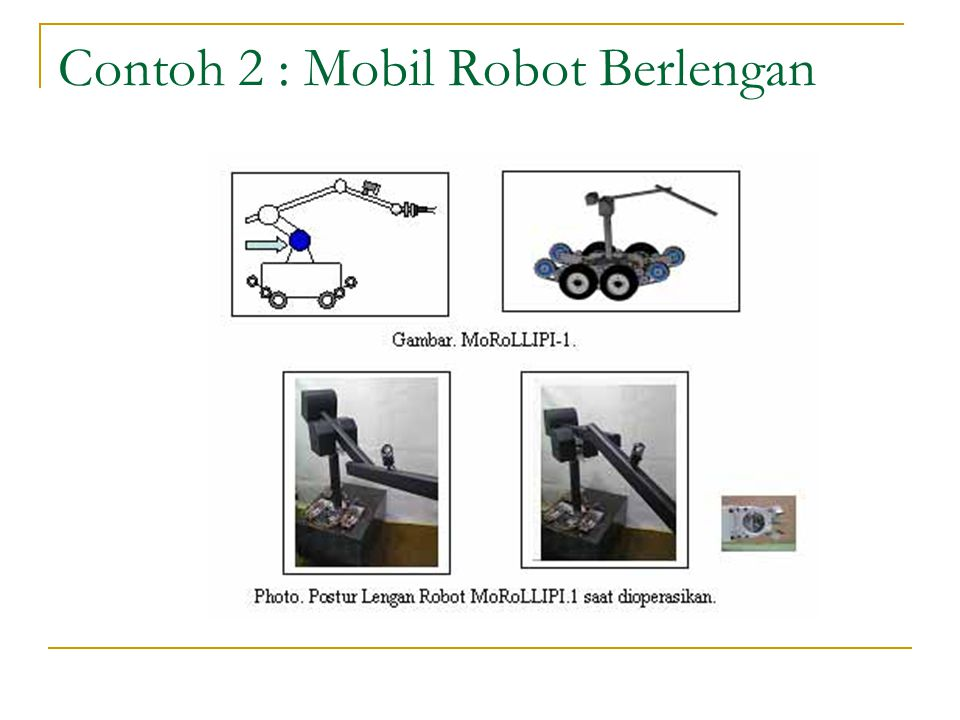 Contoh 2 : Mobil Robot Berlengan