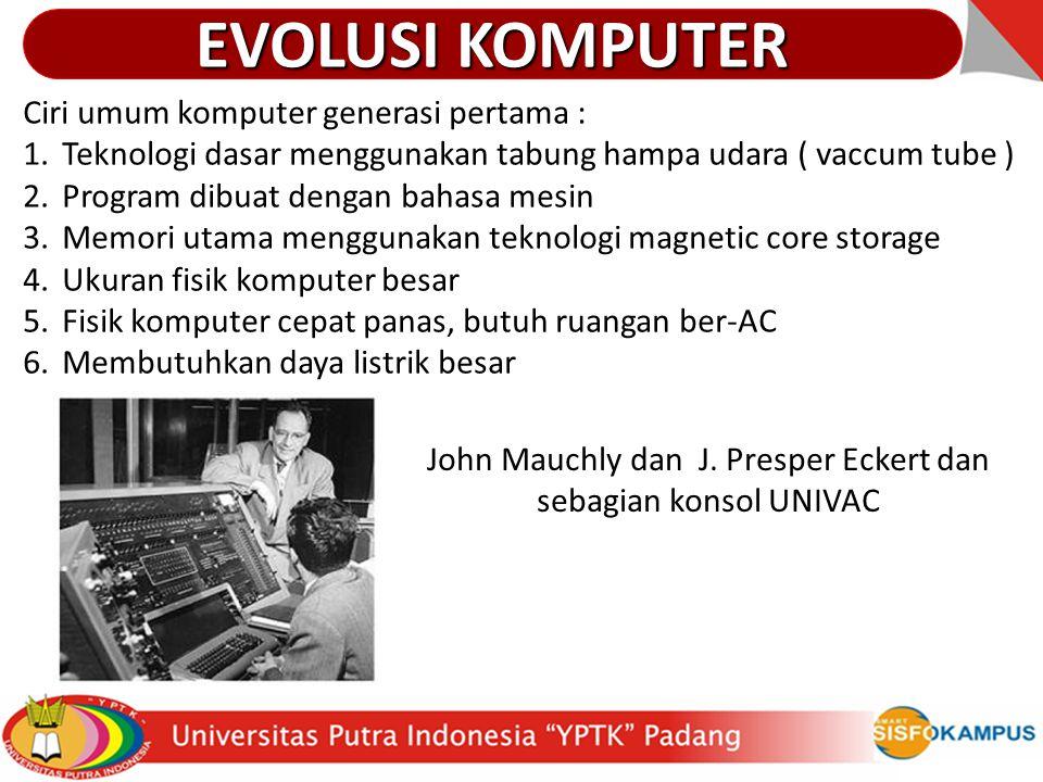 John Mauchly dan J. Presper Eckert dan sebagian konsol UNIVAC