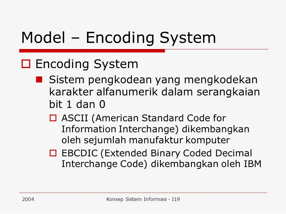 Model – Encoding System