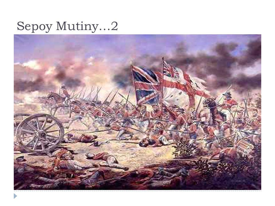 Sepoy Mutiny…2