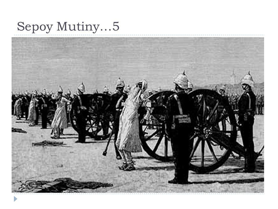 Sepoy Mutiny…5