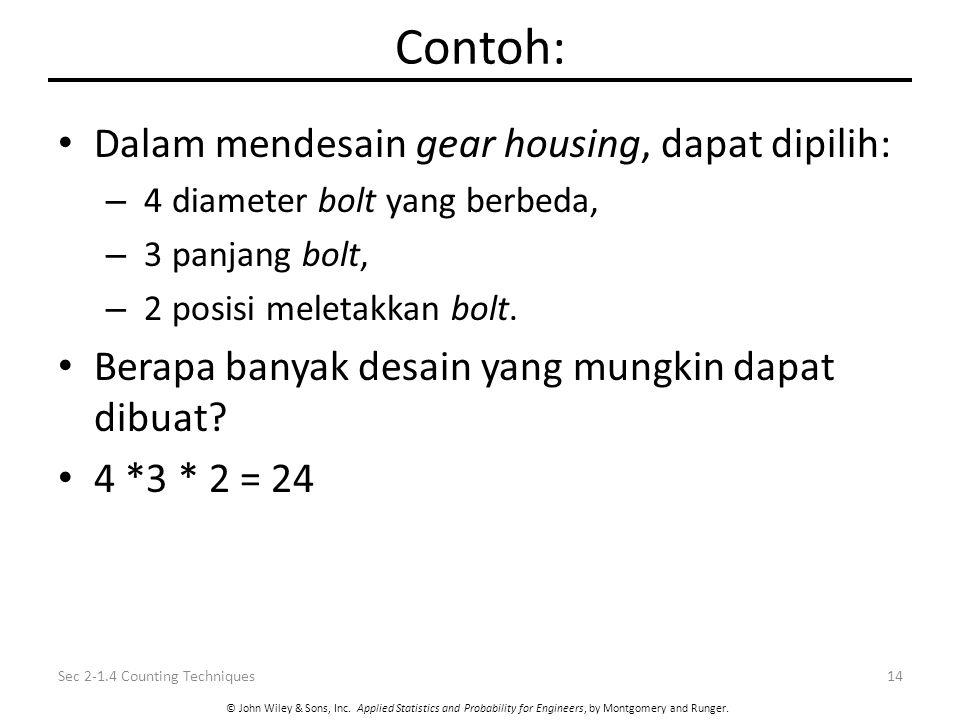 Contoh: Dalam mendesain gear housing, dapat dipilih: