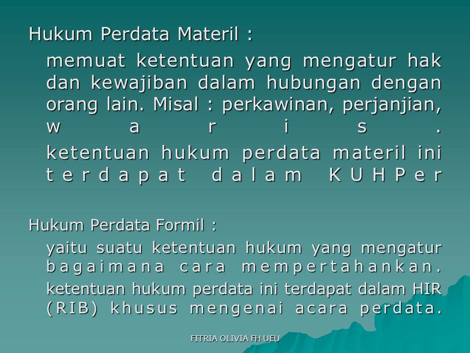 Hukum Perdata Materil :