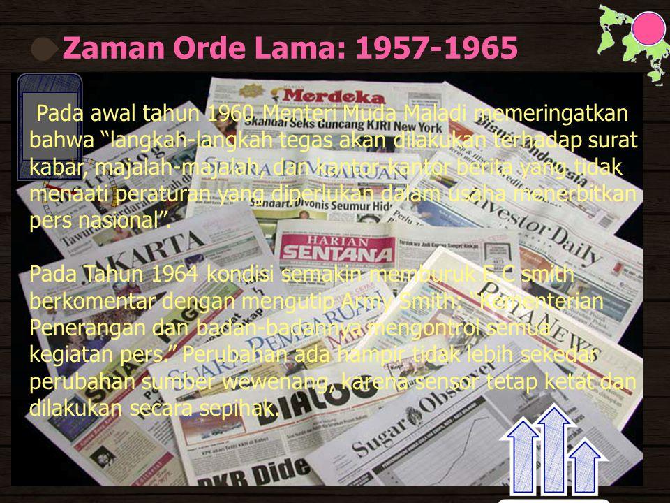 Zaman Orde Lama: 1957-1965