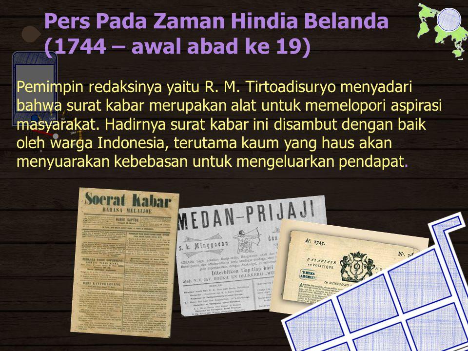 Pers Pada Zaman Hindia Belanda (1744 – awal abad ke 19)