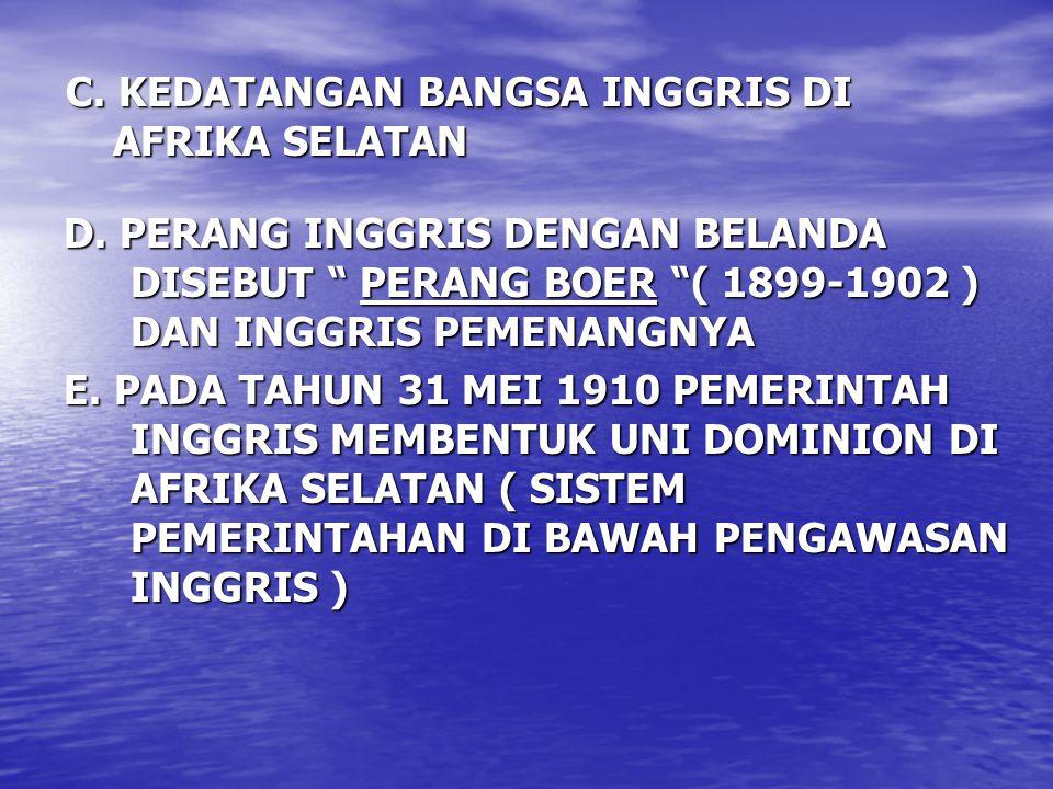 C. KEDATANGAN BANGSA INGGRIS DI AFRIKA SELATAN