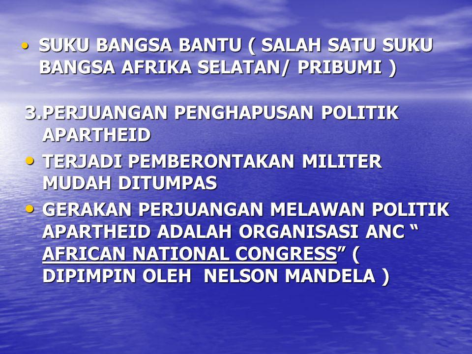 SUKU BANGSA BANTU ( SALAH SATU SUKU BANGSA AFRIKA SELATAN/ PRIBUMI )