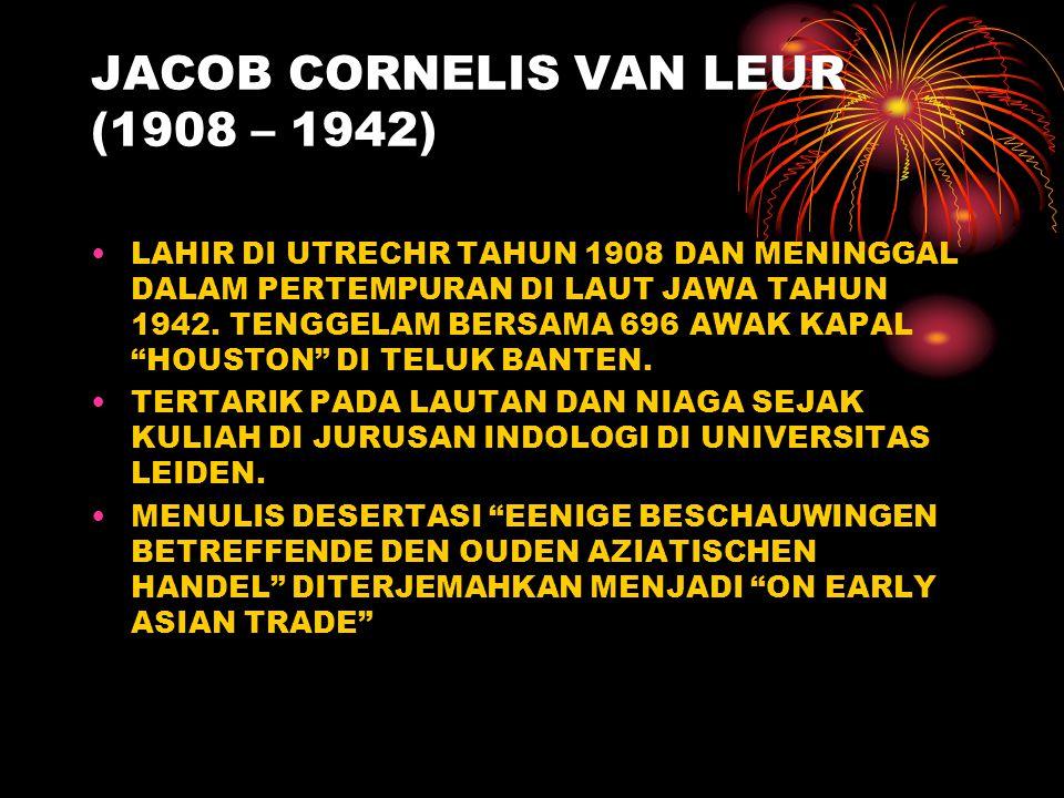 JACOB CORNELIS VAN LEUR (1908 – 1942)