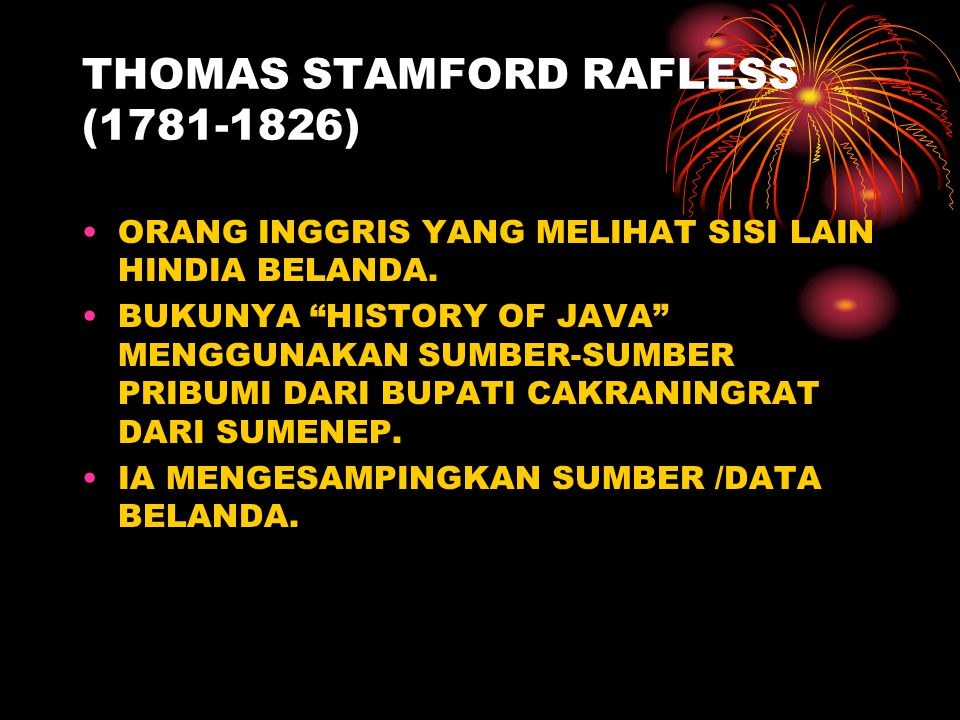 THOMAS STAMFORD RAFLESS (1781-1826)