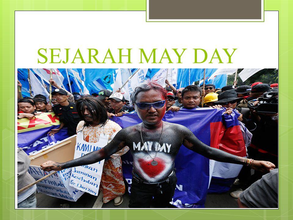 SEJARAH MAY DAY