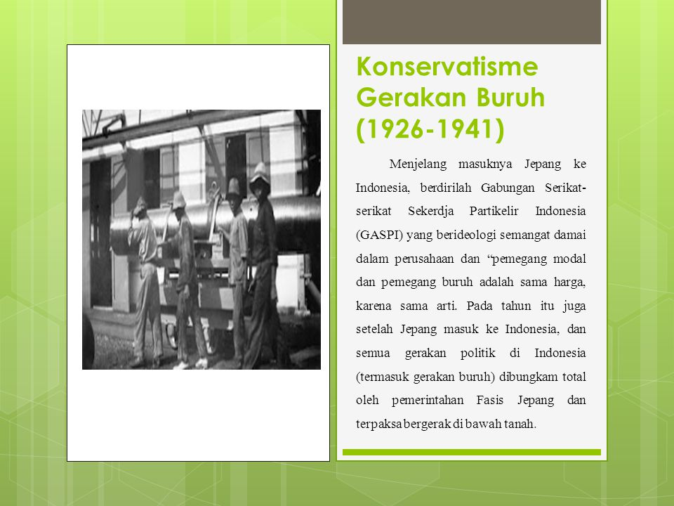 Konservatisme Gerakan Buruh (1926-1941)