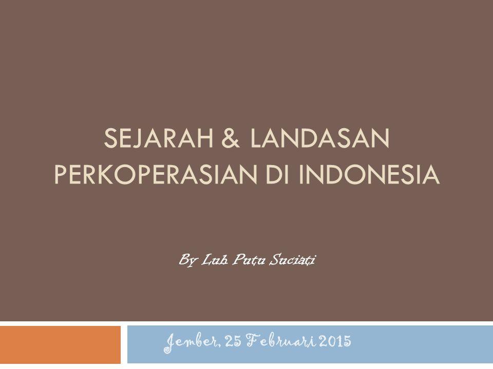 Sejarah & Landasan Perkoperasian di Indonesia