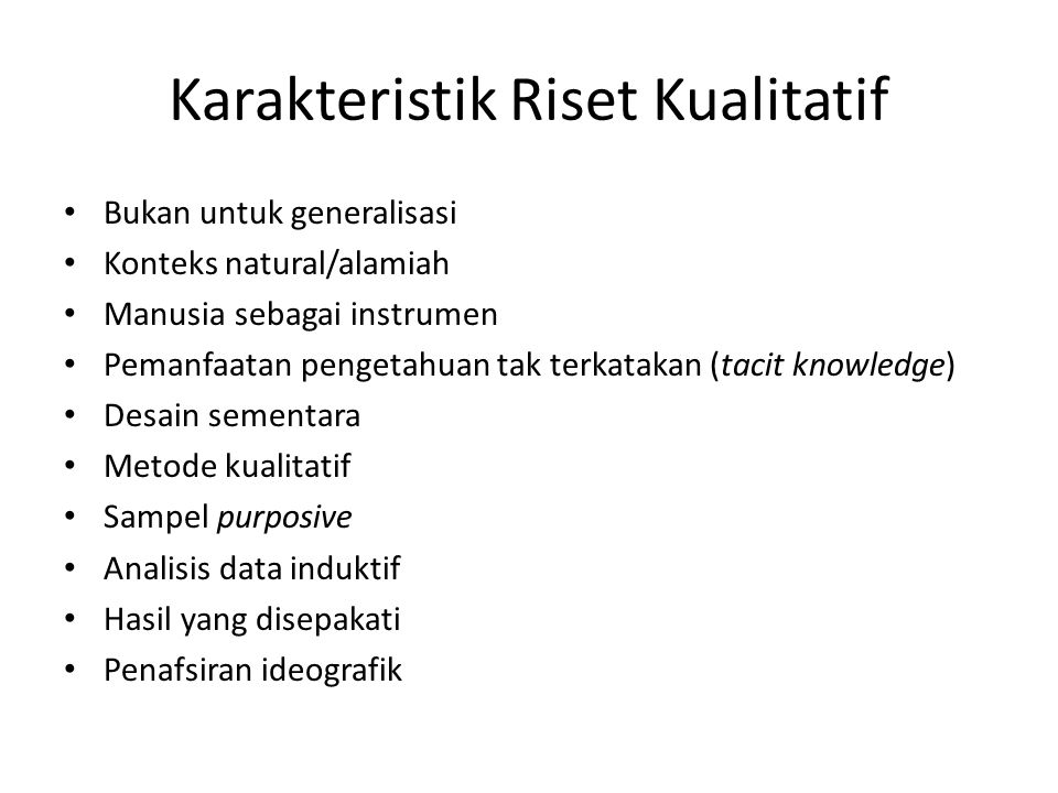 Karakteristik Riset Kualitatif