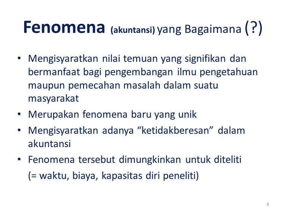 Fenomena (akuntansi) yang Bagaimana ( )