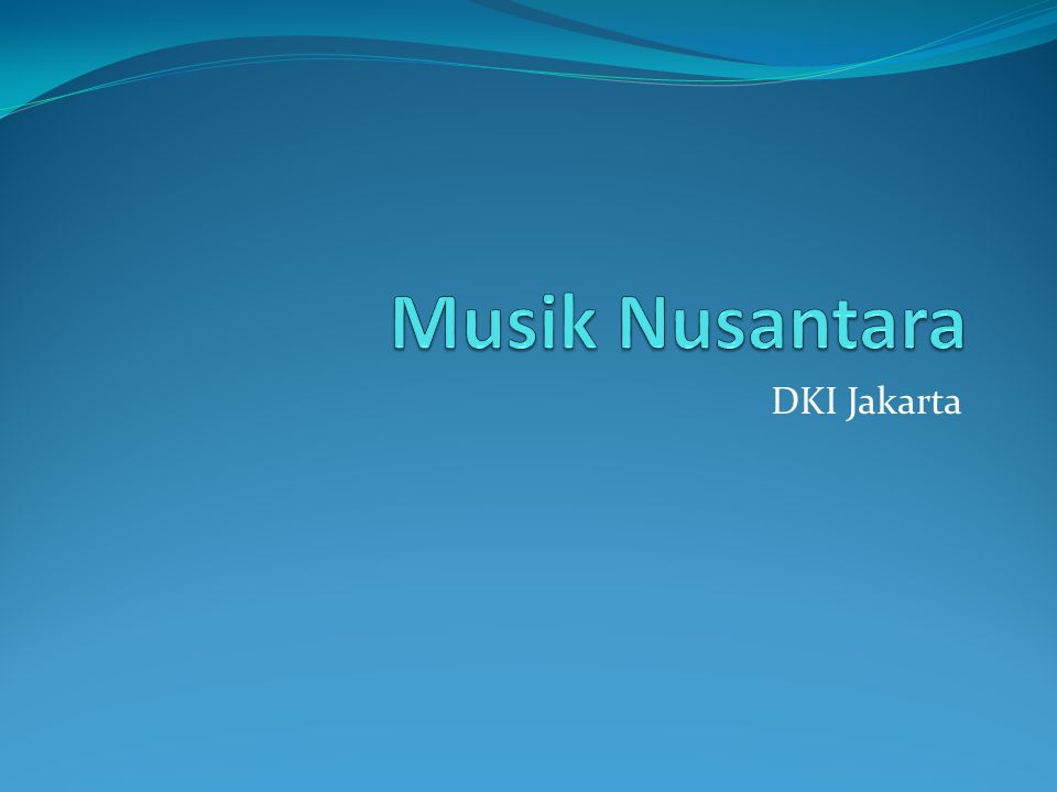 Musik Nusantara DKI Jakarta