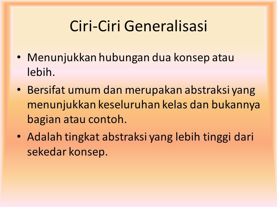 Ciri-Ciri Generalisasi