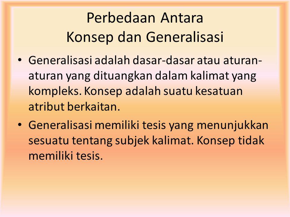 Perbedaan Antara Konsep dan Generalisasi