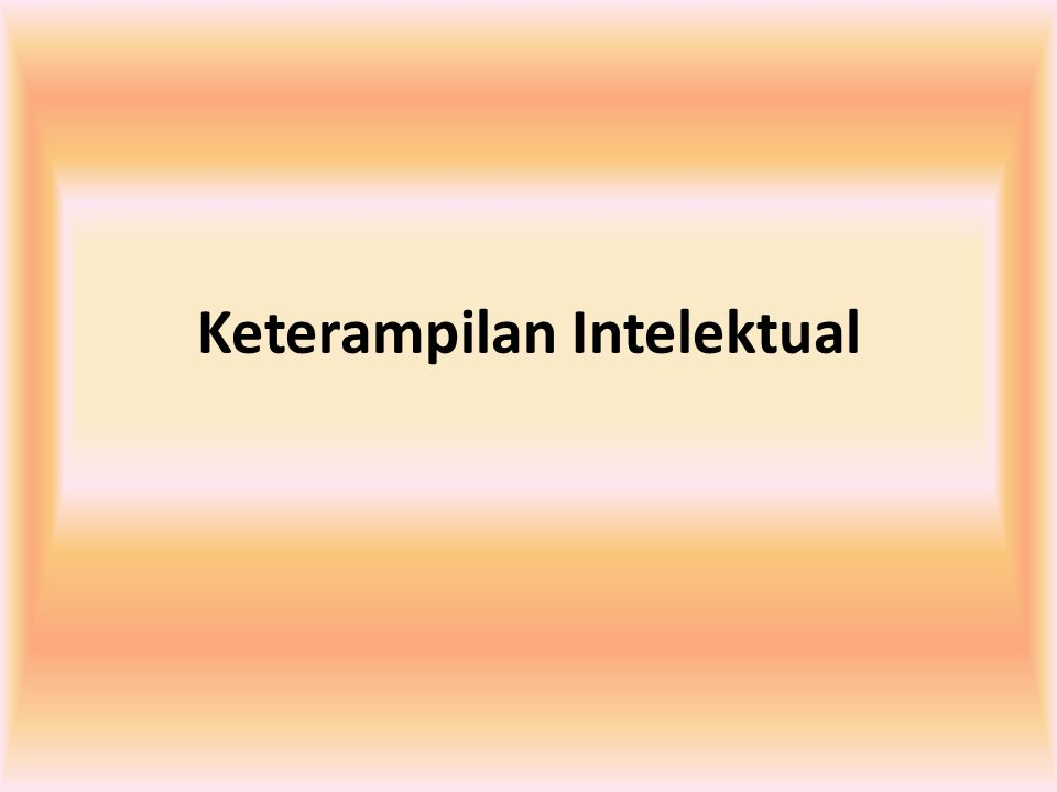Keterampilan Intelektual
