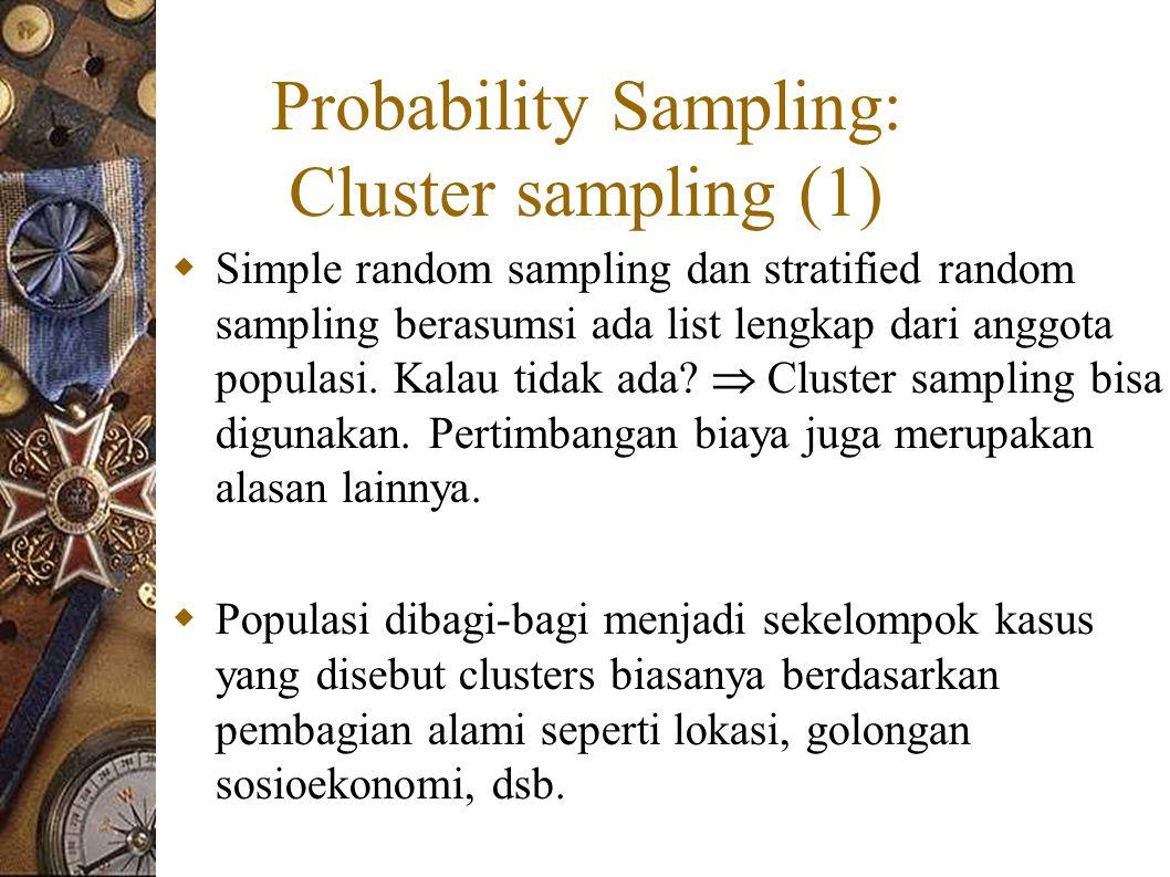 Probability Sampling: Cluster sampling (1)