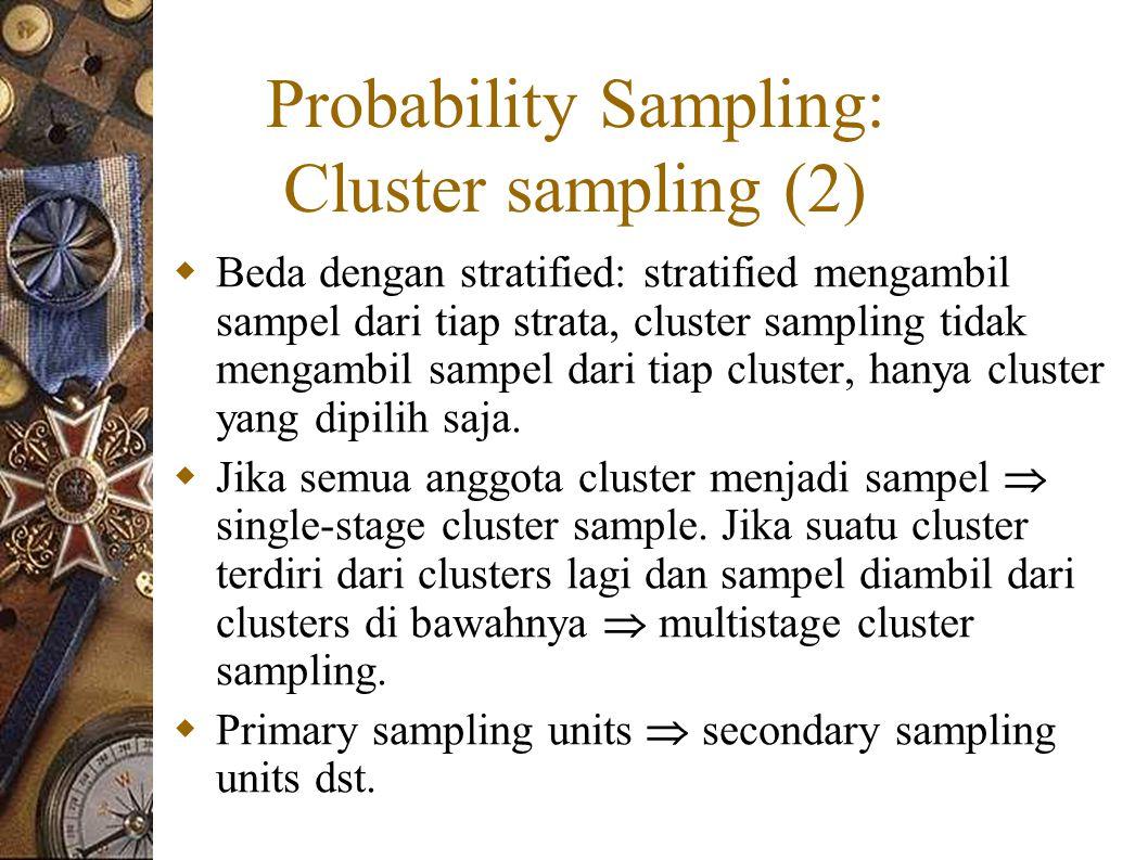 Probability Sampling: Cluster sampling (2)