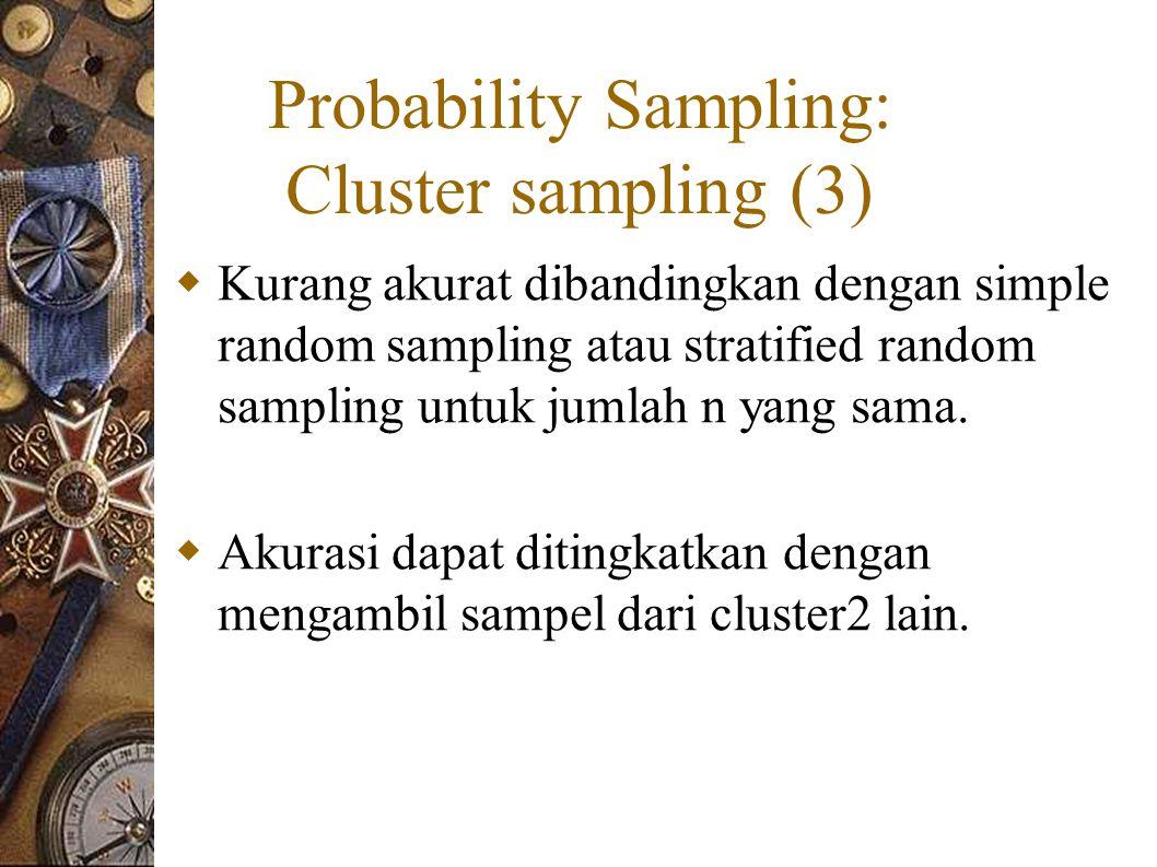 Probability Sampling: Cluster sampling (3)
