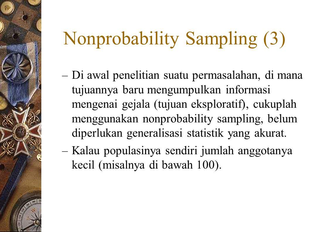 Nonprobability Sampling (3)