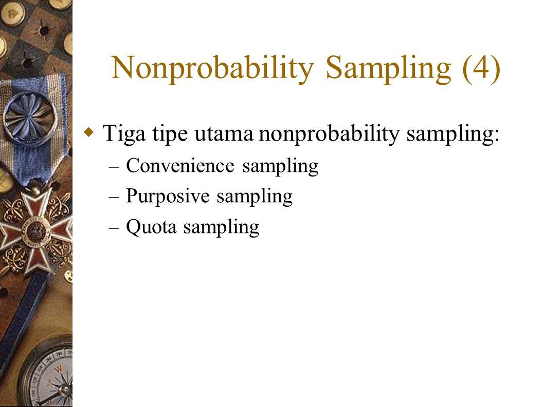 Nonprobability Sampling (4)