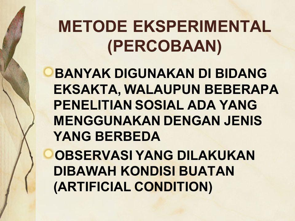 METODE EKSPERIMENTAL (PERCOBAAN)