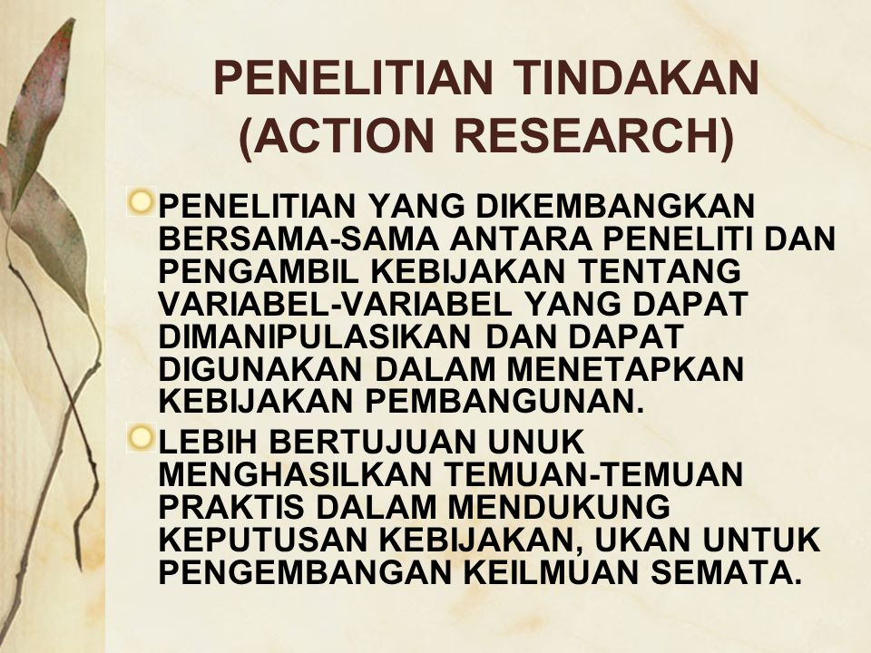 PENELITIAN TINDAKAN (ACTION RESEARCH)