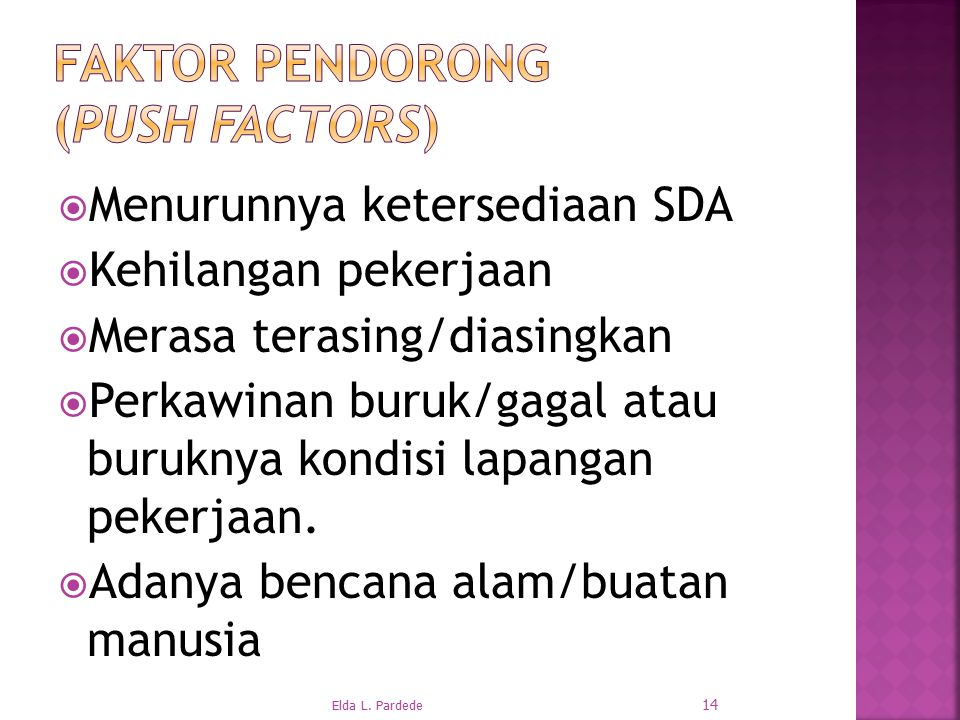 Faktor pendorong (push factors)