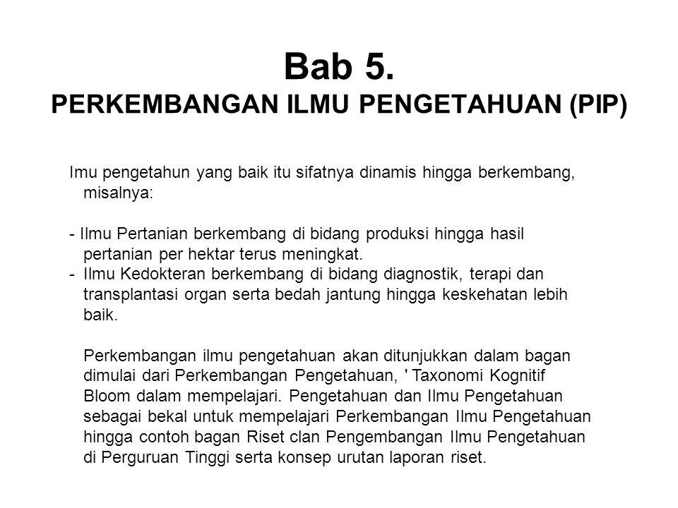 Bab 5. PERKEMBANGAN ILMU PENGETAHUAN (PIP)