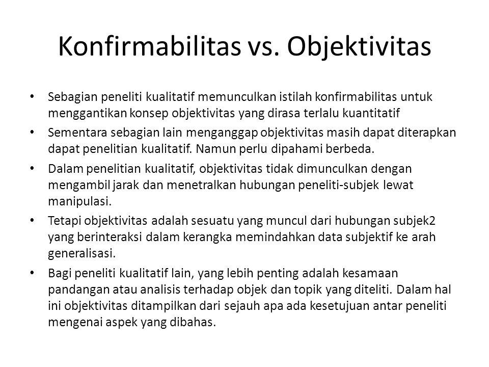 Konfirmabilitas vs. Objektivitas