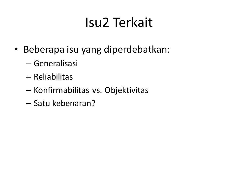 Isu2 Terkait Beberapa isu yang diperdebatkan: Generalisasi
