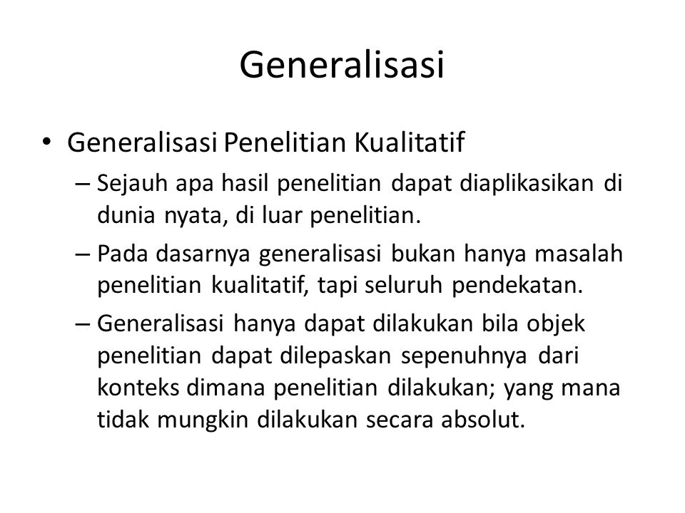 Generalisasi Generalisasi Penelitian Kualitatif