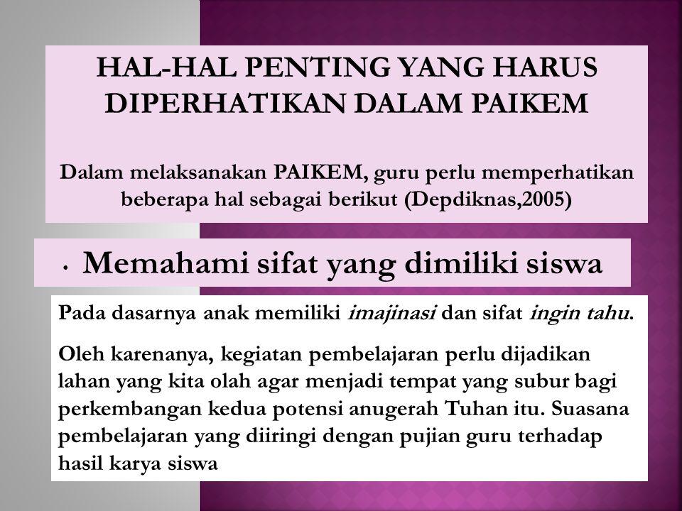HAL-HAL PENTING YANG HARUS DIPERHATIKAN DALAM PAIKEM