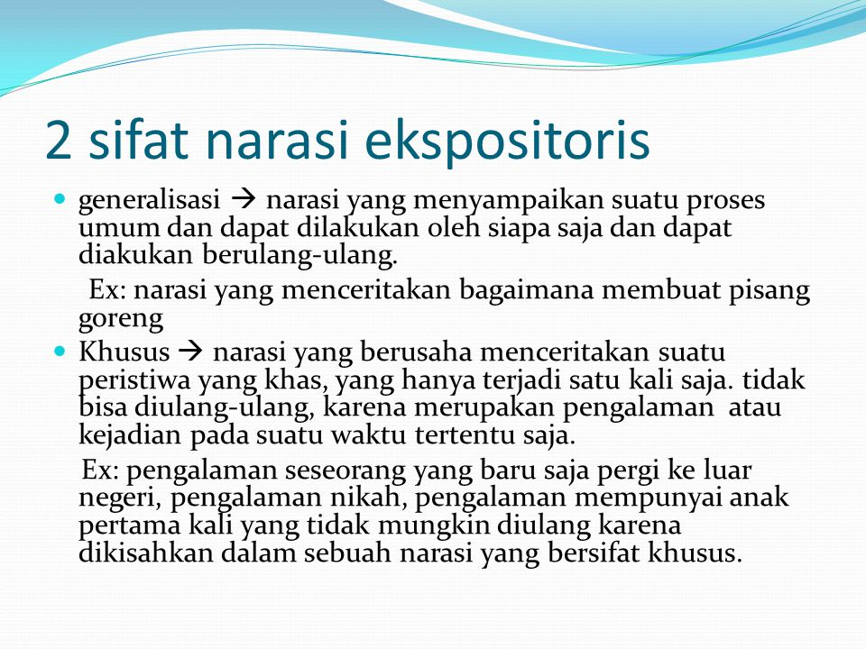 2 sifat narasi ekspositoris