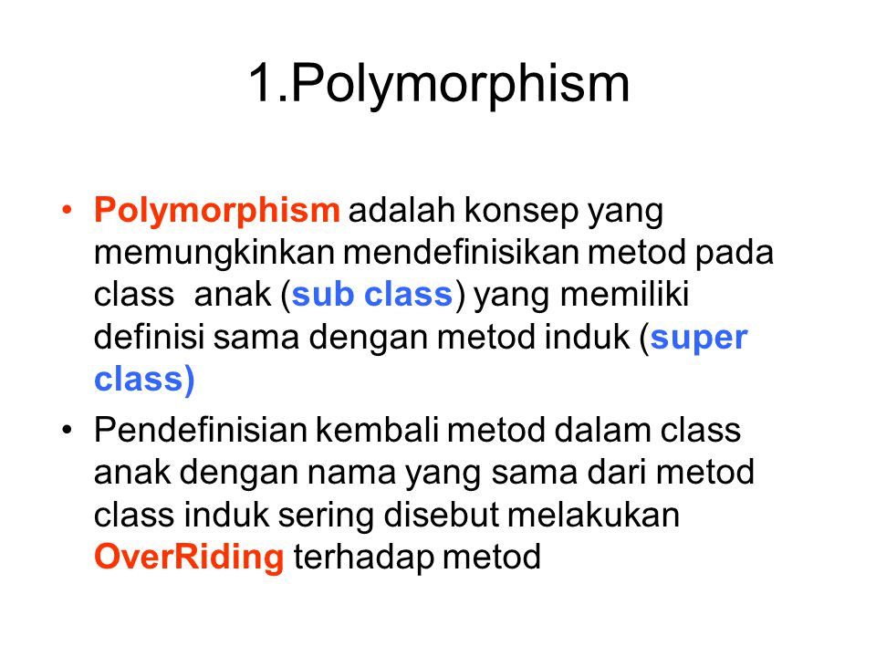 1.Polymorphism