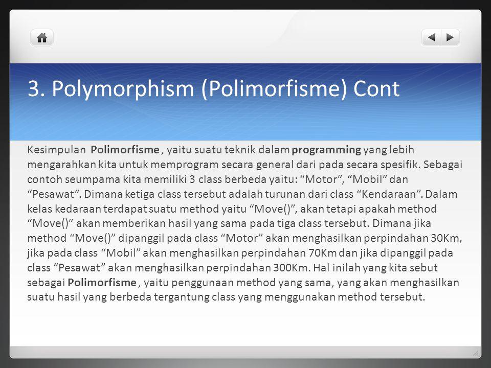 3. Polymorphism (Polimorfisme) Cont