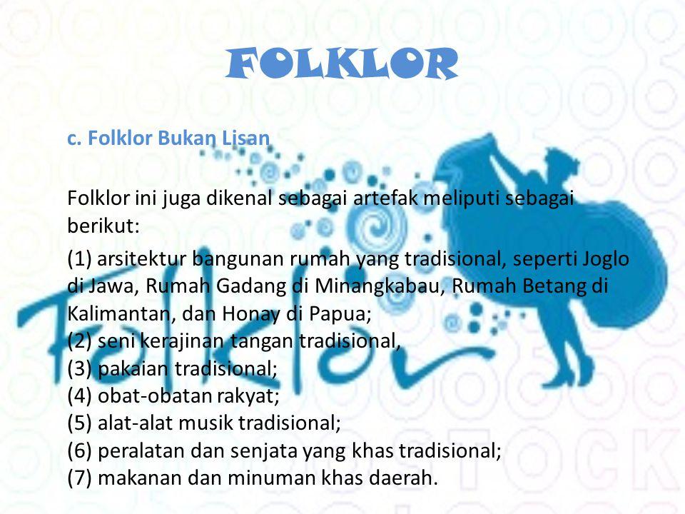FOLKLOR c. Folklor Bukan Lisan