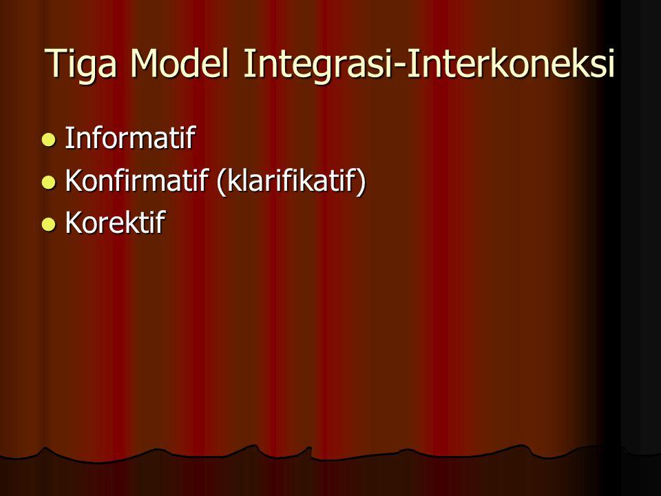 Tiga Model Integrasi-Interkoneksi
