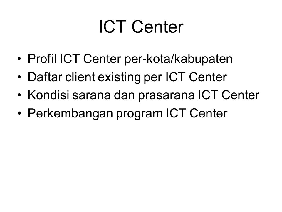 ICT Center Profil ICT Center per-kota/kabupaten