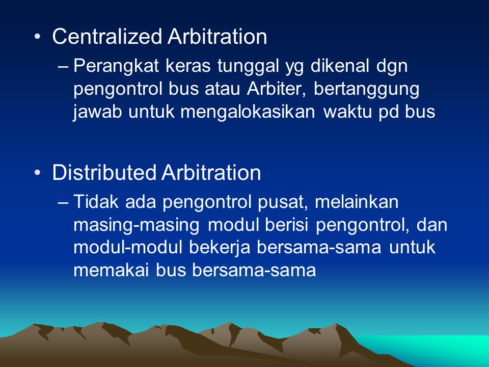 Centralized Arbitration