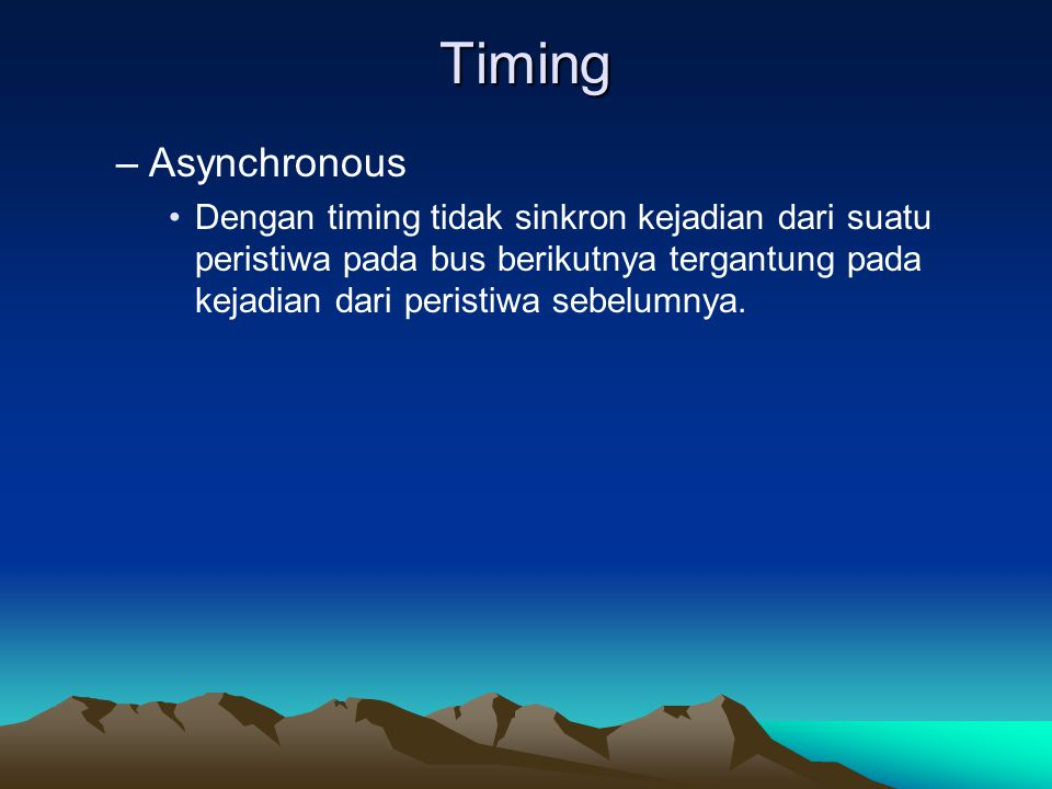 Timing Asynchronous.