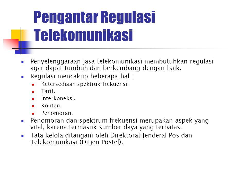 Pengantar Regulasi Telekomunikasi