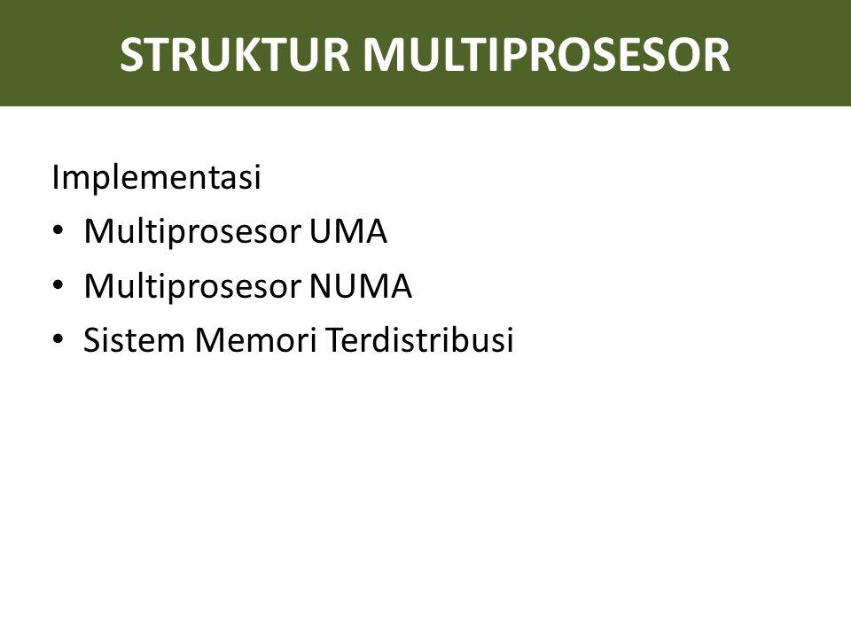STRUKTUR MULTIPROSESOR