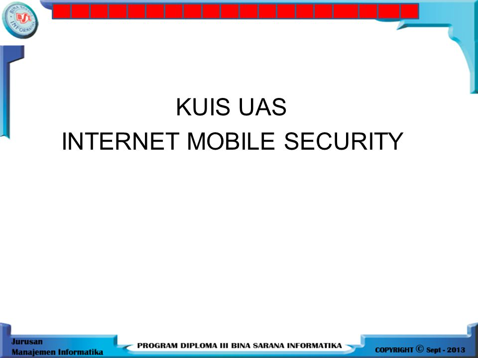 KUIS UAS INTERNET MOBILE SECURITY