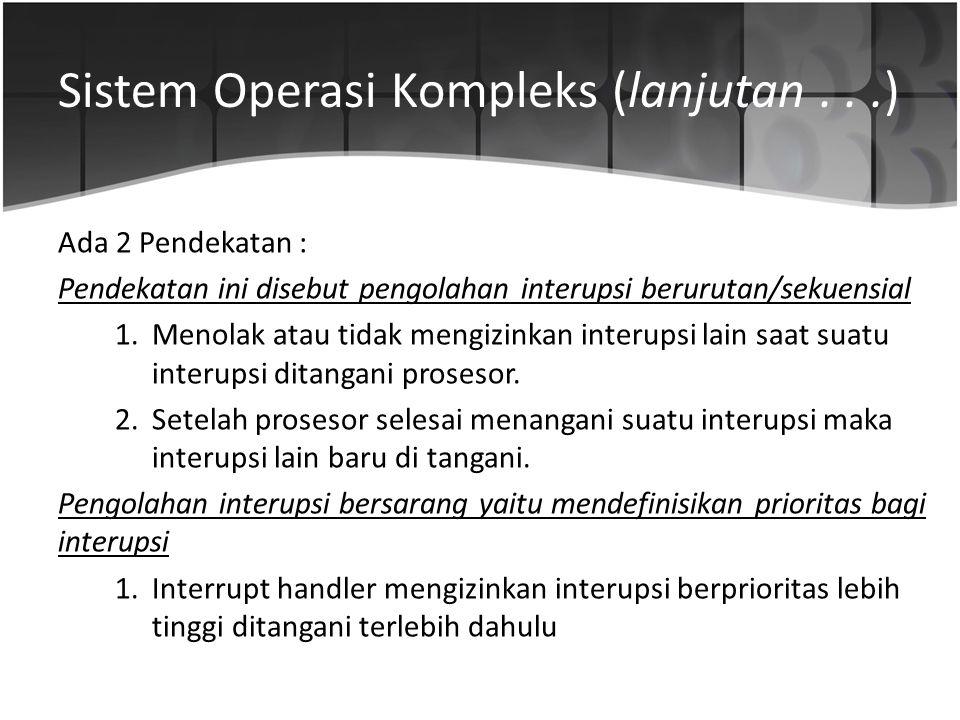 Sistem Operasi Kompleks (lanjutan . . .)