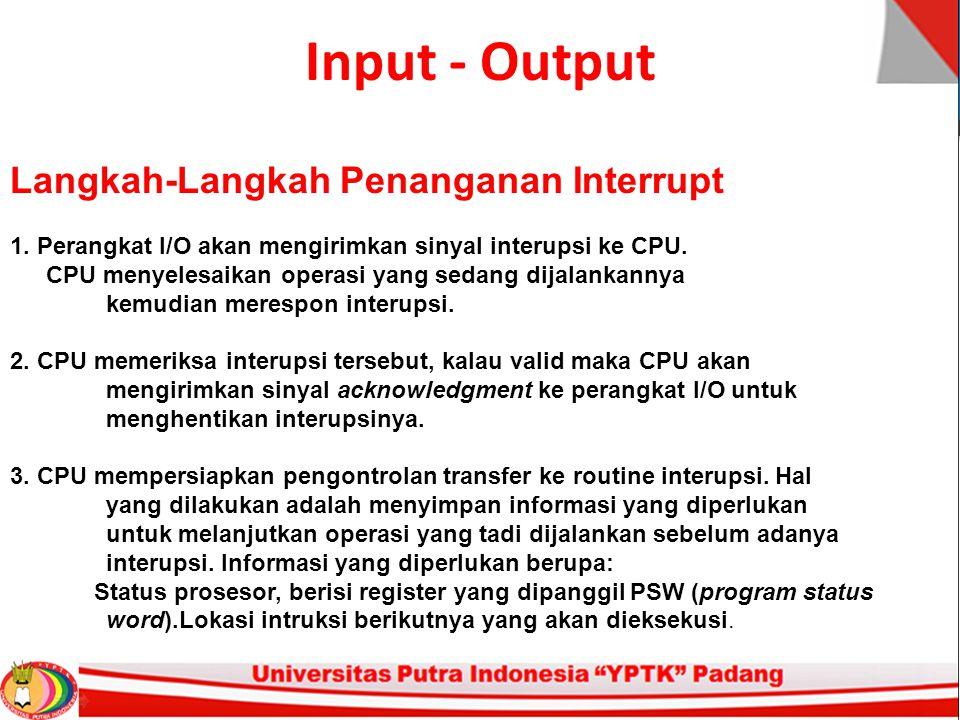 Input - Output Langkah-Langkah Penanganan Interrupt