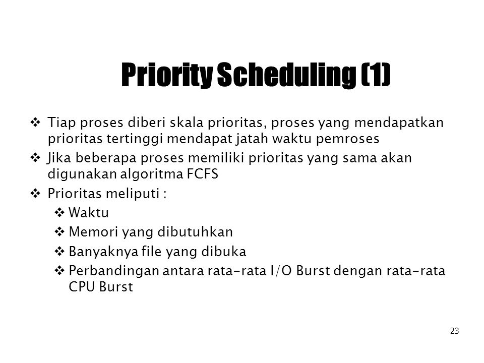 Priority Scheduling (1)
